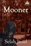 Mooner - Selah Janel