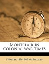 Montclair in Colonial War Times - J. Walker McSpadden