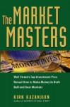 Market Masters - Kirk Kazanjian