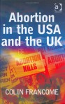 Abortion In The Usa And The Uk - Colin Francome