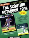 The Scouting Notebook 1999 (Sporting News STATS Major League Scouting Notebook) - John Dewan, Don Zminda, Jim Callis
