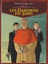 Les Gardiens du Sang, Tome 1 - Le crâne de Cagliostro - Didier Convard, Denis Falque, Patrick Jusseaume
