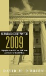 Supreme Court Watch 2009 - David M. O'Brien