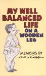 My Well Balanced Life on a Wooden Leg - Al Capp, John Updike