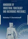 Handbook of Industrial Toxicology and Hazardous Materials - Nicholas P. Cheremisinoff, Paul N. Cheremisinoff