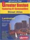 American Map Greater Boston Street Atlas: Featuring 61 Communities (Official Arrow Street Atlas) - Arrow Map Inc