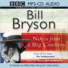 Notes from a Big Country - Bill Bryson, William Roberts