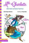 Une Aventure de Mlle Charlotte (French Edition) - Dominique Demers