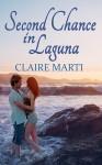 Second Chance in Laguna - Claire Marti