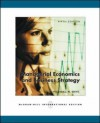 Managerial Economics and Business Strategy: With Data Disk - Michael R. Baye