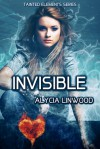 Invisible - Alycia Linwood