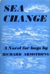 Sea change - Richard Armstrong