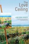 The Love Ceiling - Jean Davies Okimoto