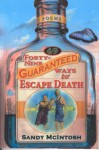 Forty-Nine Ways to Escape Death - Sandy McIntosh