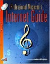 The Professional Musician's Internet Guide (Book & CD Rom) - Ron Simpson