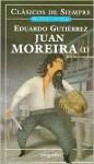 Juan Moreira - 2 Tomos - Eduardo Gutierrez