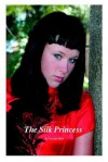 The Silk Princess - Penelope Dyan