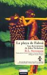 La playa de Falesá / Las desventuras de John Nicholson (Spanish Edition) - Robert Louis Stevenson, Vicente Campos, Gemma Martínez
