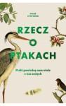 Rzecz o ptakach - Noah Strycker, Michał Radziszewski