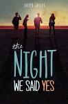 The Night We Said Yes - Lauren Gibaldi