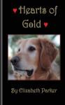 Hearts of Gold - Elizabeth Parker