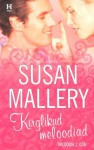Kirglikud meloodiad - Susan Mallery