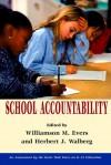 School Accountability - Williamson M. Evers, Herbert J. Walberg