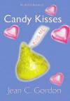 Candy Kisses - Jean C. Gordon