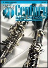 Belwin 21st Century Band Method, Level 1: B-Flat Bass Clarinet - Jack Bullock, Anthony Maiello