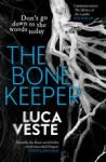 The Bone Keeper - Luca Veste