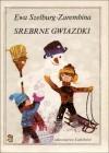 Srebrne gwiazdki - Ewa Szelburg-Zarembina