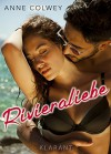 Rivieraliebe. Roman - Anne Colwey