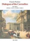 Dialogues of the Carmelites: Vocal Score - Francis Poulenc