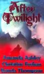 After Twilight (Dark #6.5) - Christine Feehan, Ronda Thompson, Amanda Ashley
