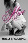 Alive - Holli Spaulding, Elizabeth Mackey
