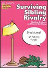 Surviving Sibling Rivalry: Helping Brothers and Sisters Get Along - Lee Canter