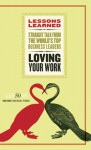 Loving Your Work - Fifty Lessons