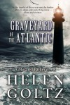 Graveyard of the Atlantic - Helen Goltz