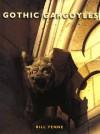 Gothic Gargoyles - Bill Yenne