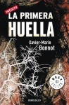 La Primera Huella / The First Fingerprint (Spanish Edition) - Xavier-Marie Bonnot