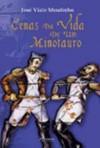 Cenas da Vida de Um Minotauro - José Viale Moutinho
