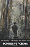 Zombies vs Robots Volume 1: Inherit The Earth (Zombies Vs Robots Tp) - Chris Ryall, Ashley Wood, Steve Niles