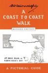 Coast to Coast Walk: A Pictoral Guide (Wainwright Pictorial Guides) - Alfred Wainwright