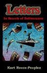 Letters in Search of Deliverance: - Kurt Reece-Peeplez, Michael Alexander