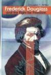Frederick Douglass & the Fight for Freedom - Douglas Miller