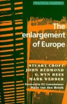 The Enlargement of Europe - Stuart Croft, John Redmond