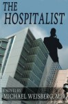 The Hospitalist - M.D., Michael Weisberg