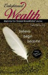 Enlightened Wealth: A Journal for Supporting Your Personal Moneyminding Journey - Tracy Piercy, Frances Litman