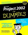 Microsoft. Project 2002 for Dummies. - Nancy Stevenson