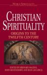 Christian Spirituality (World Spirituality) - Bernard McGinn, John Meyendorff